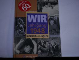 Jörg Adrian Huber, Wir vom Jahrgang 1948