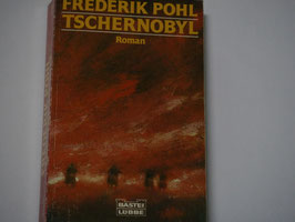 Frederik Pohl - Tschernobyl