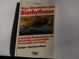 Helga Bott - Neue Erkenntnisse zum Biorhytmus