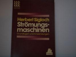Herbert Sigloch - Strömungsmaschinen