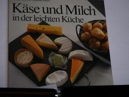 Amsturz/Volkart - Käse und Milch in der leichten Küche
