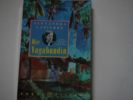 Alexandra Lapierre - Die Vagabundin