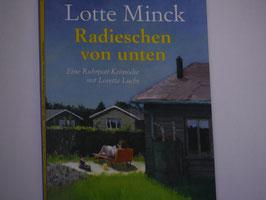 Lotte Minck - Radieschen von unten