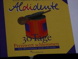 Aldidente - 30 Tage preiswert schlemmen