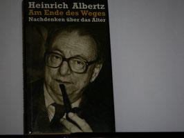 Heinrich Albertz - Am Ende des Weges