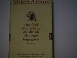 Mitch Albom - Die fün Menschen, die dir im Himmel begenen