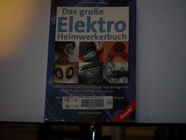 Uetrecht/Frey/Walz - Das große Elektro Heimwerkerbuch