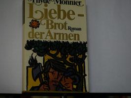 Thyde Monnier - Liebe - Brot der Armen