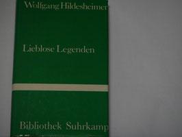 Wolfgang Hildesheimer - Lieblose Legenden