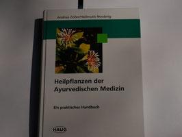 Zoller/Nordwig - Heilpflanzen der Ayurverdischen Medizin