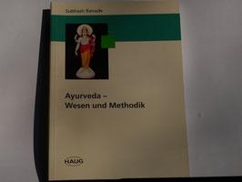 Suhash Ranade - Ayurveda Wesen und Methodik