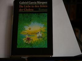 Gabriel Garcia Marquez - Liebe in den Zeiten der Cholera
