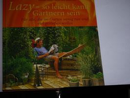 Gold/Bäumler - Lazy, so leicht kann Gärtnern sein