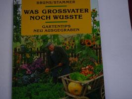 Bruns/Stammer - Was Grossvater noch wusste