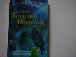 Christopher Zimmer - Die Steine der Wandlung