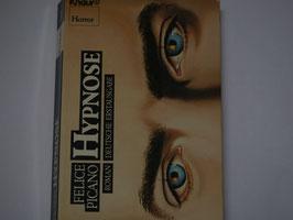Felice Picano - Hypnose