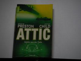 Preston/Child - Attic, Gefahr aus der Tiefe
