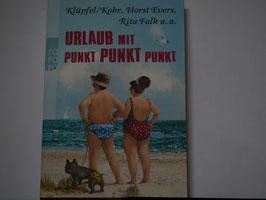 Klüpfl/Kobr. u.a. - Urlaub mit Punkt, Punkt, Punkt