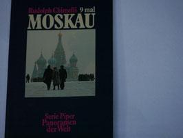Rudolph Chimelli - 9 mal Moskau