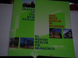 Das neue Berlin in Bildern