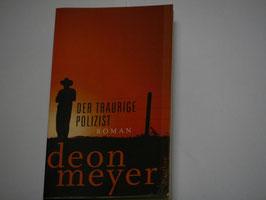 Deon Meyer - Der traurige Polizist