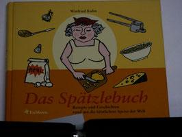 Winfrid Kuhn - Das Spätzlebuch