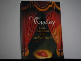 Christine Vogeley - Leni, Susanna und Molly Melone