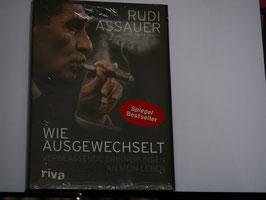 Dirk Strasser - Rudi Assauer, wie ausgewechselt