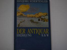 Hansjörg Schertenleib - Der Antiquar