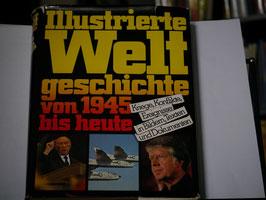 Illustrierte Weltgeschichte von 1945 bis heute