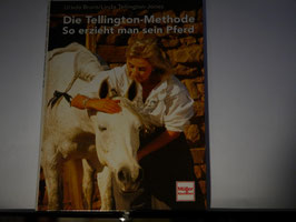 Bruns/Tellington-Jones - Die Tellington Methode