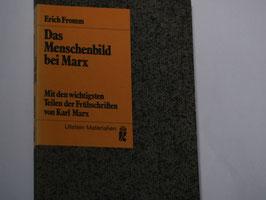Erich Fromm - Das Menschenbild bei Marx