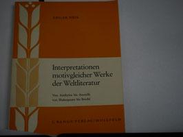 Edgar Neis - Interpretation motivgleicher Werke der Weltliteratur