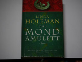 Linda Holemann - Das Mondamulett