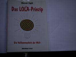 Rene Egli - Das Lol2a Prinzip