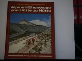 Pause/Pause - Alpine Höhenwege, von Hütte zu Hütte