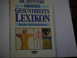 Dr. Reithers grosses Gesundheitslexikon