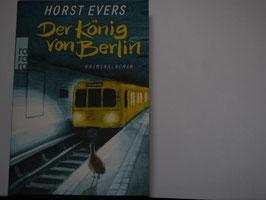 Horst Evers - Der König von Berlin