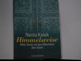 Necla Kelek - Himmelsreise