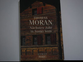 Thomas Moran - Nächstes Jahr in Sankt Vero