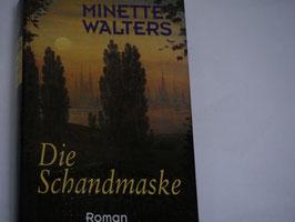 Minette Walters - Die Schandmaske