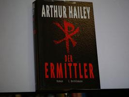 Arthur Hailey - Der Ermittler
