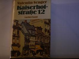 Valentin Senger - Kaiserhofstraße 12