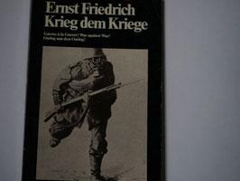 Ernst Friedrich - Krieg dem Kriege