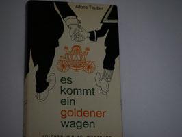 Alfons Teubner - Es kommt ein goldener Wagen