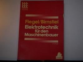 Flegel/Birnstiel - Elektrotechnik für den Maschinenbauer
