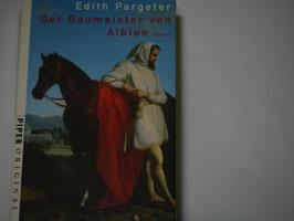 Edith Pargeter - Der Baumeister von Albion