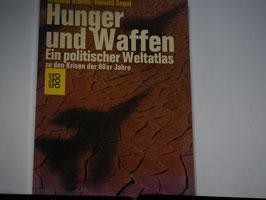 Kidron/Segal - Hunger und Waffen