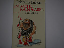 Ephraim Kishon - In Sachen Kain + Abel