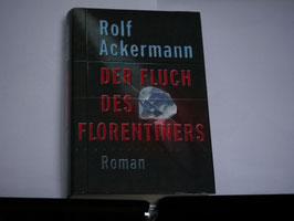 Rolf Ackermann - Der Fluch des Florentiners